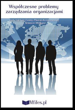 Problemy zarządzania organizacjami w społeczeństwie informacyjnym