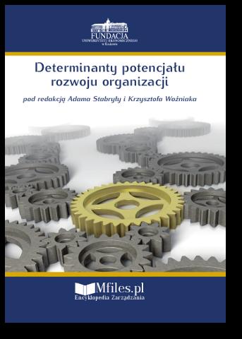 Determinanty potencjału rozwoju organizacji